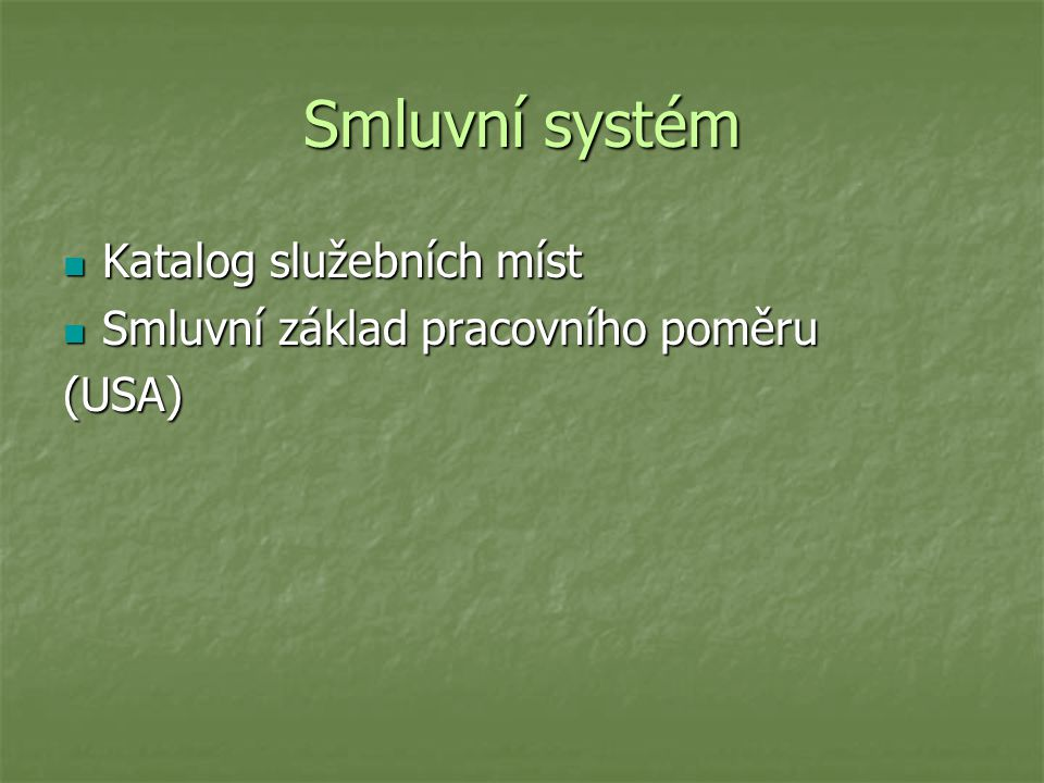 Smluvní systém Katalog služebních míst