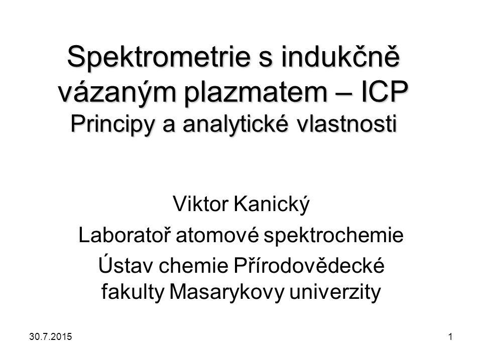 Spektrometrie s indukčně vázaným plazmatem – ICP Principy a analytické vlastnosti