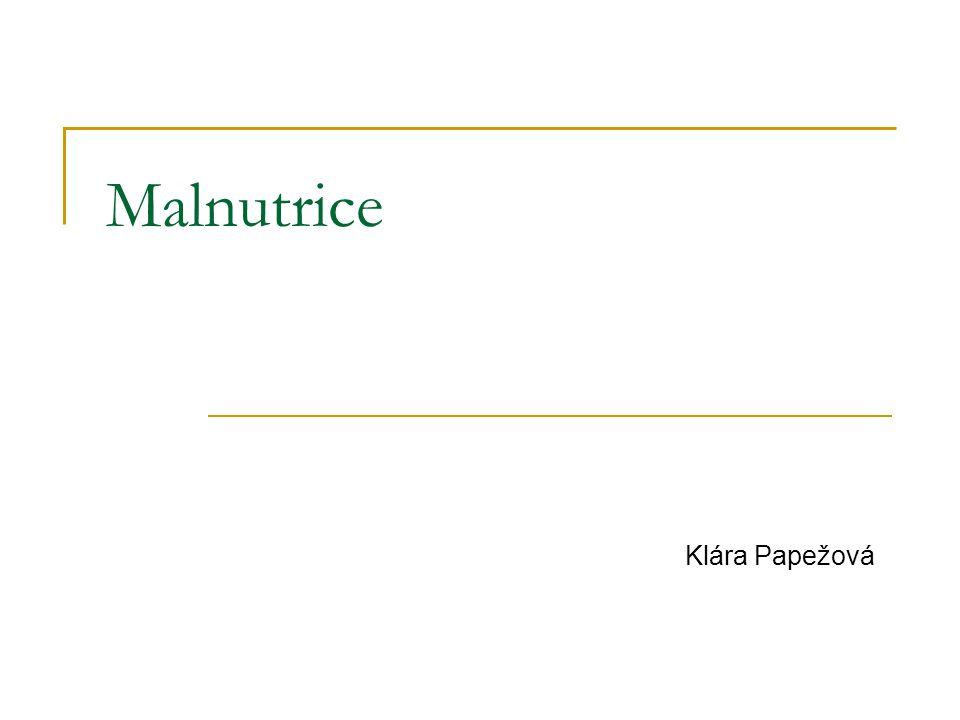 Malnutrice Klára Papežová
