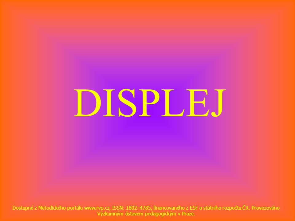 DISPLEJ