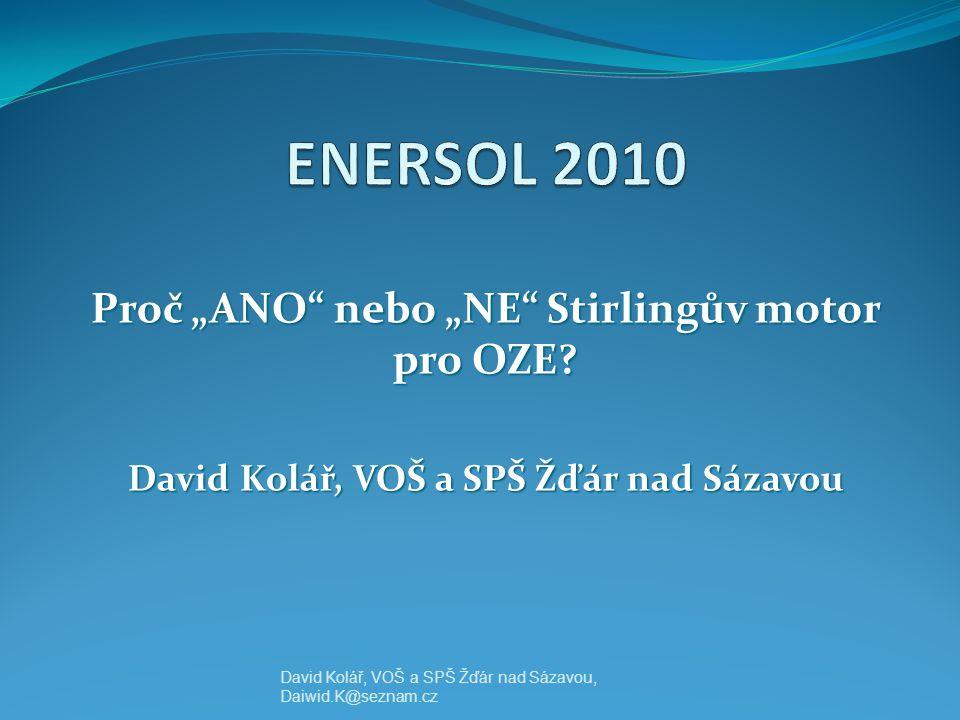 """Proč """"ANO nebo """"NE Stirlingův motor pro OZE"""