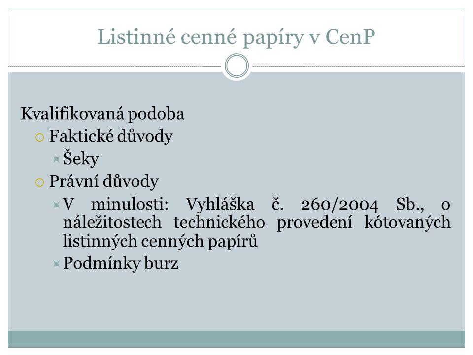Listinné cenné papíry v CenP