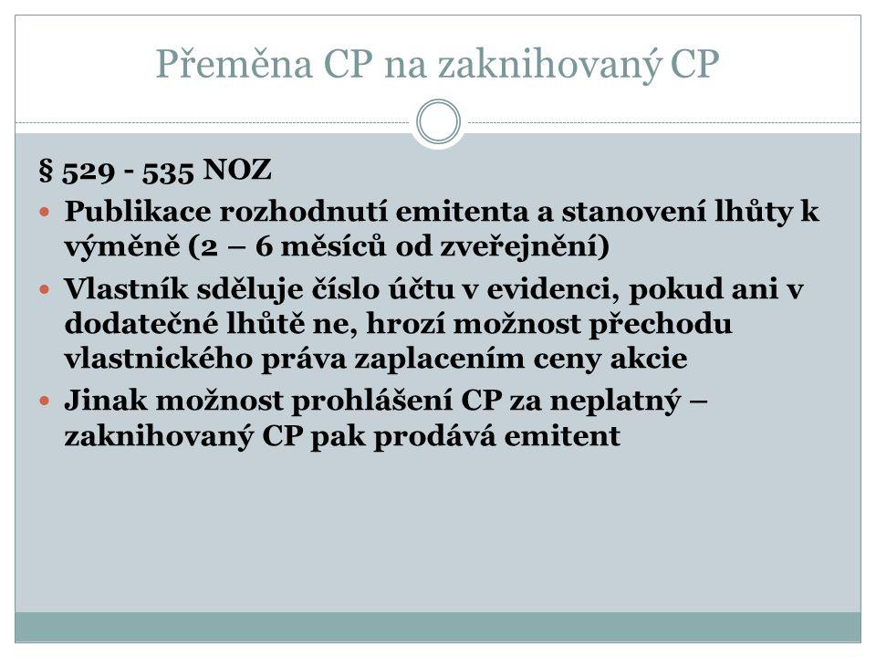 Přeměna CP na zaknihovaný CP