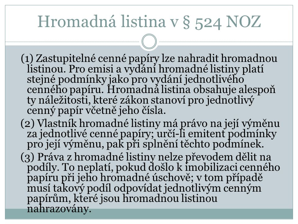 Hromadná listina v § 524 NOZ