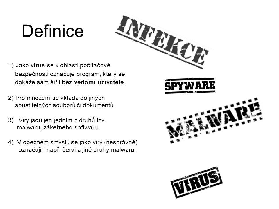 Definice 1) Jako virus se v oblasti počítačové