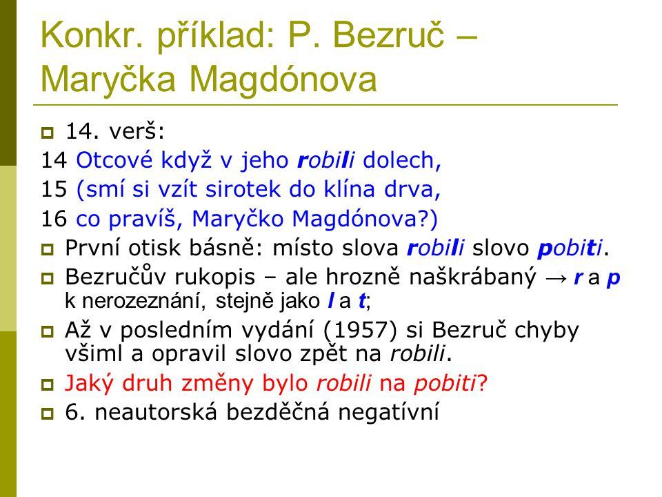 Konkr. příklad: P. Bezruč – Maryčka Magdónova