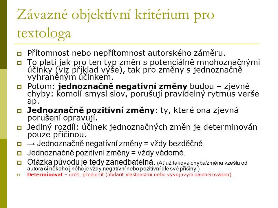 Závazné objektívní kritérium pro textologa