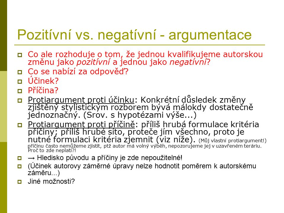 Pozitívní vs. negatívní - argumentace