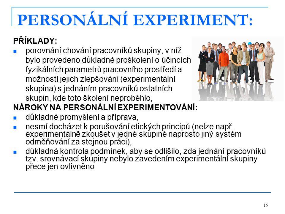 PERSONÁLNÍ EXPERIMENT:
