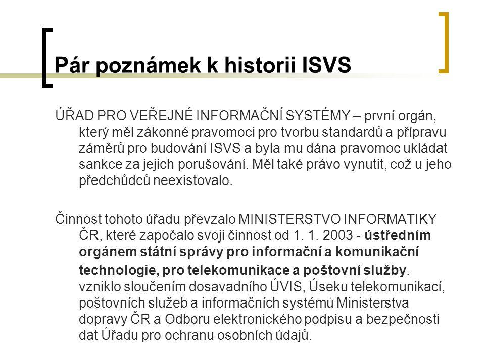 Pár poznámek k historii ISVS