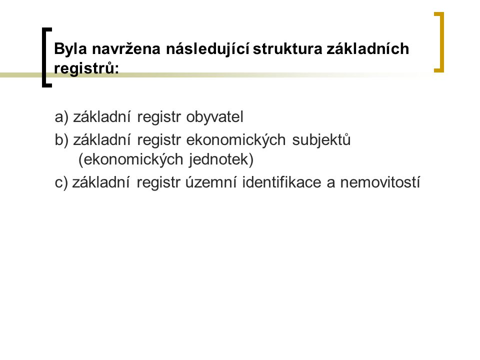 Byla navržena následující struktura základních registrů: