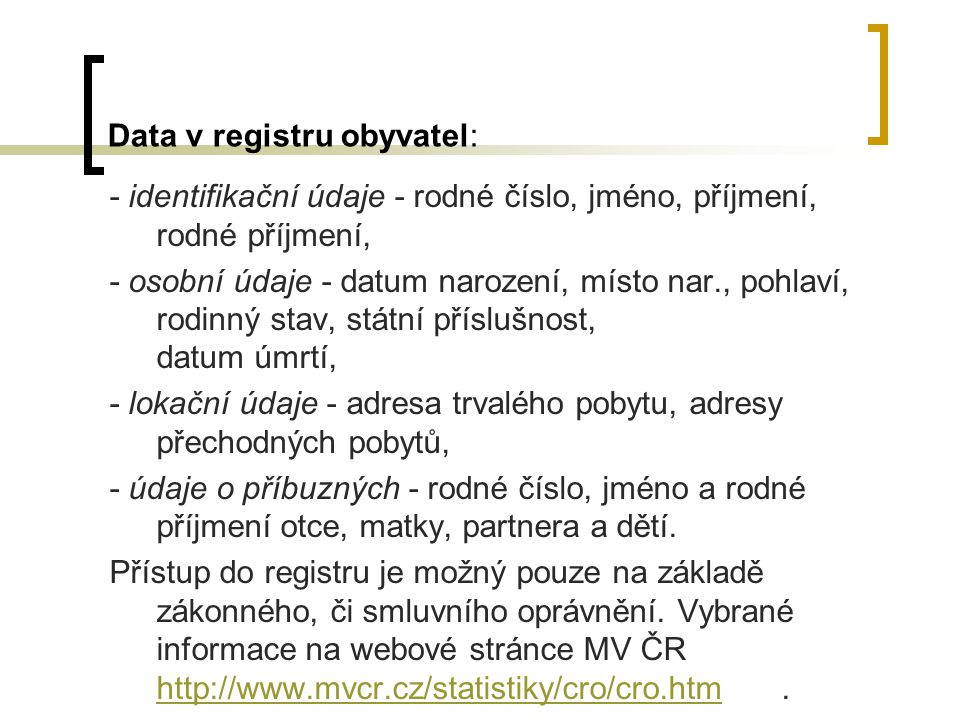 Data v registru obyvatel: