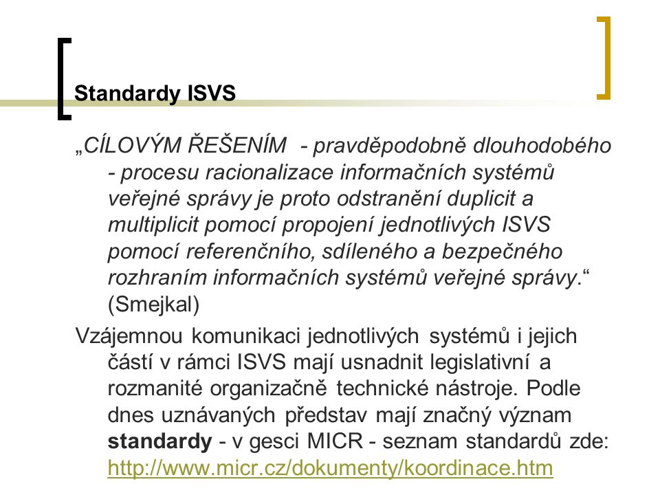 Standardy ISVS
