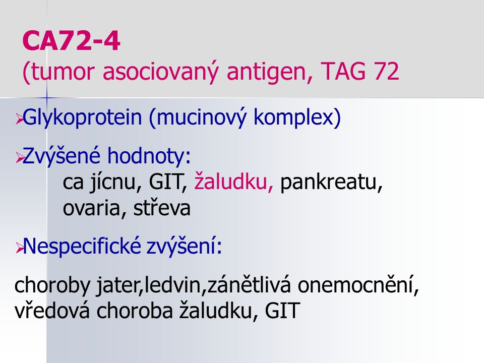 CA72-4 (tumor asociovaný antigen, TAG 72