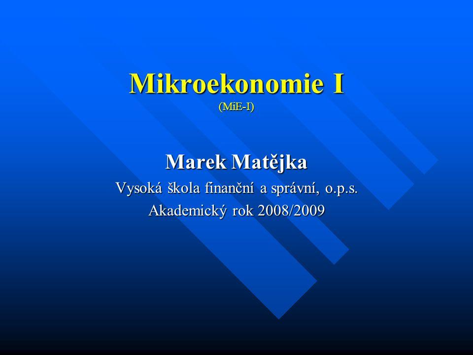 Mikroekonomie I (MiE-I)