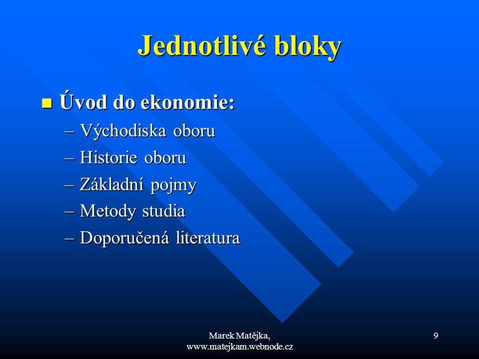 Marek Matějka, www.matejkam.webnode.cz