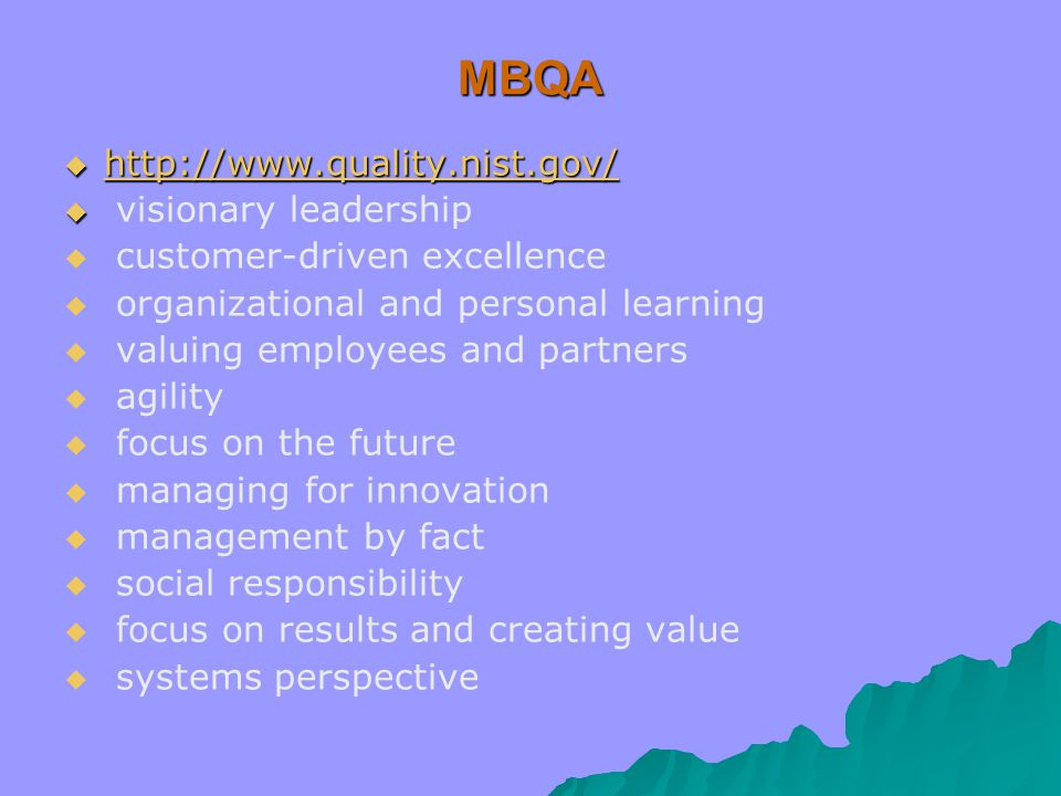 MBQA http://www.quality.nist.gov/ visionary leadership