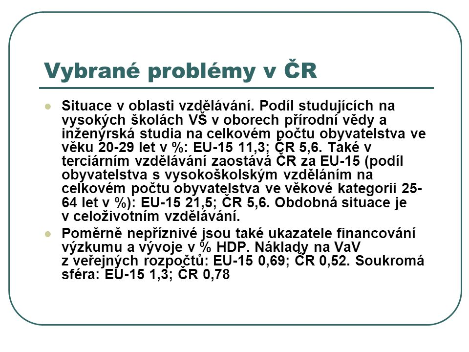 Vybrané problémy v ČR