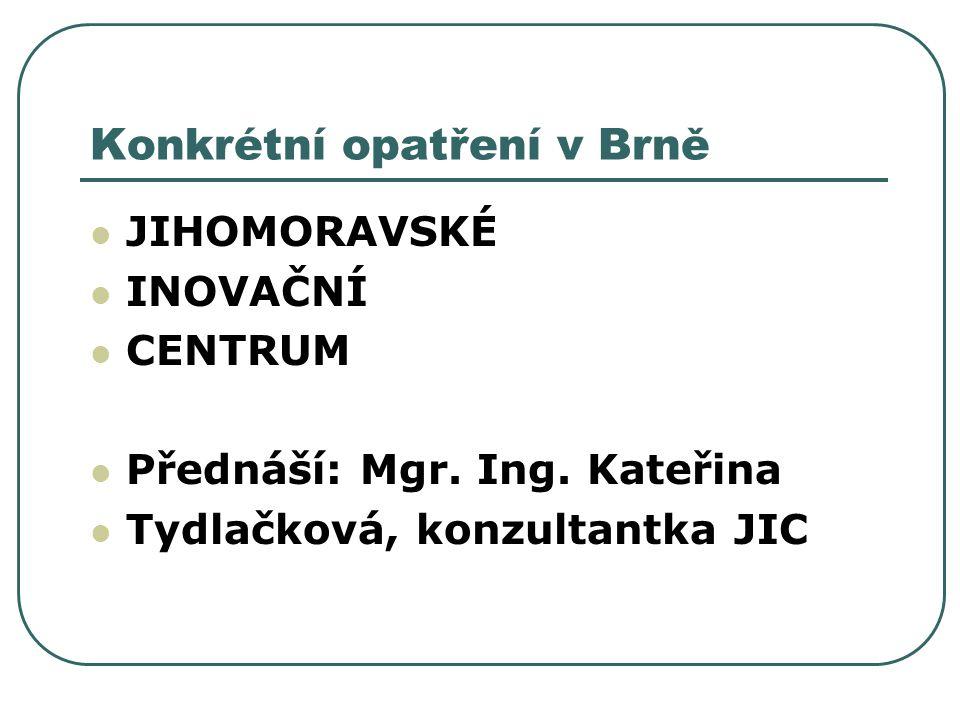 Konkrétní opatření v Brně
