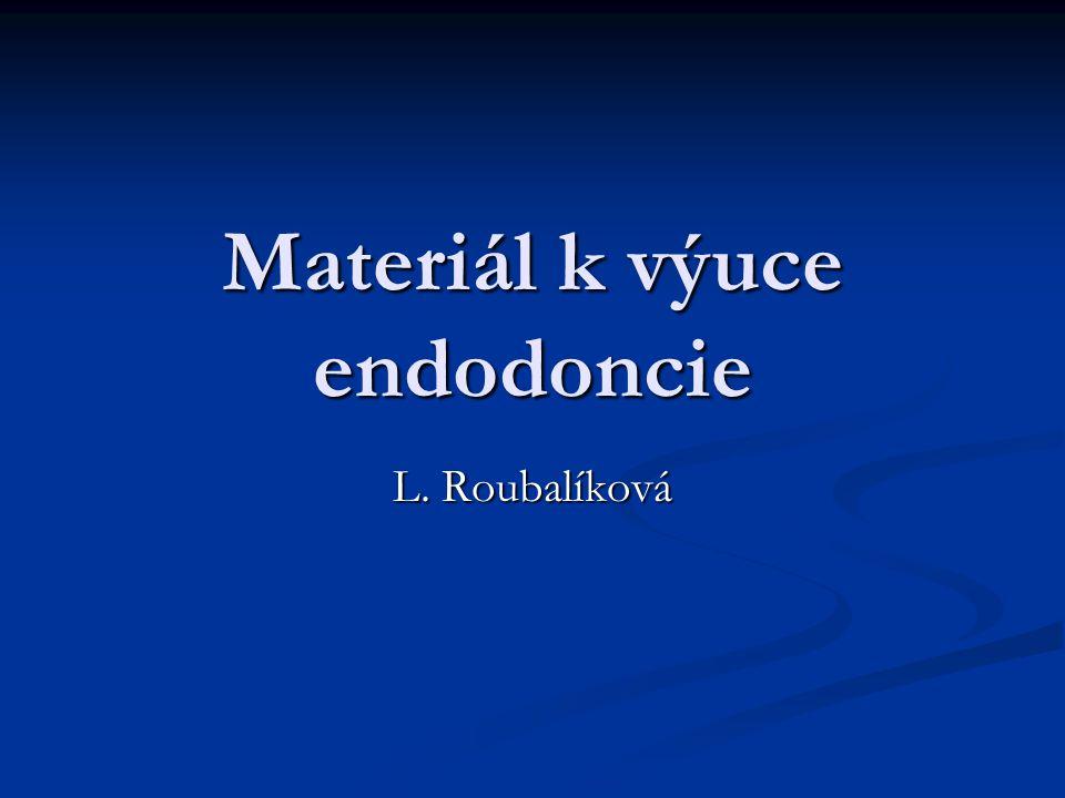 Materiál k výuce endodoncie