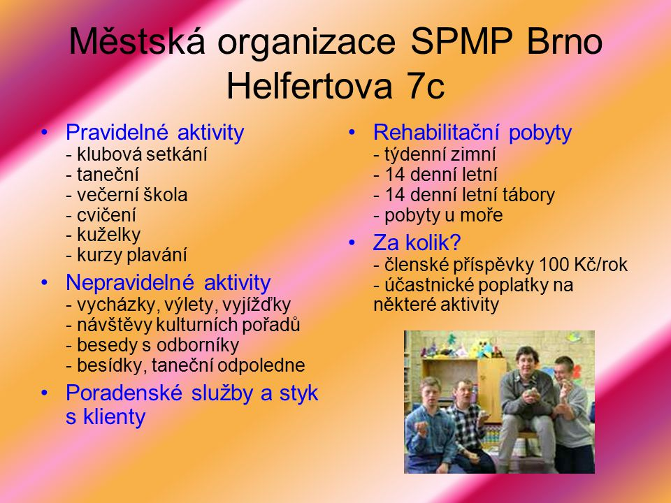 Městská organizace SPMP Brno Helfertova 7c