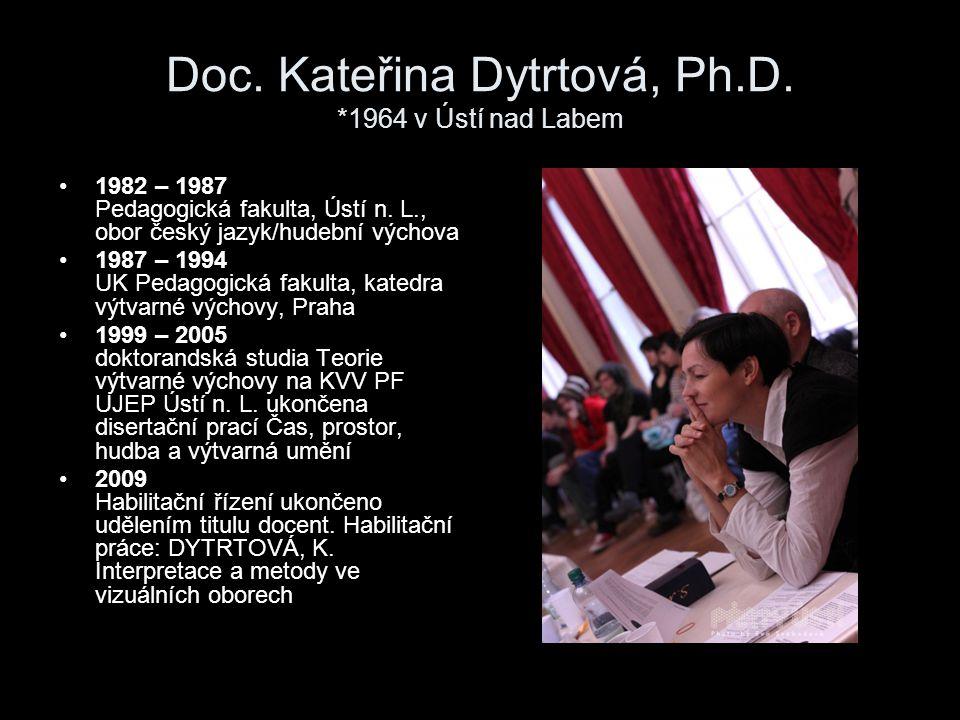 Doc. Kateřina Dytrtová, Ph.D. *1964 v Ústí nad Labem