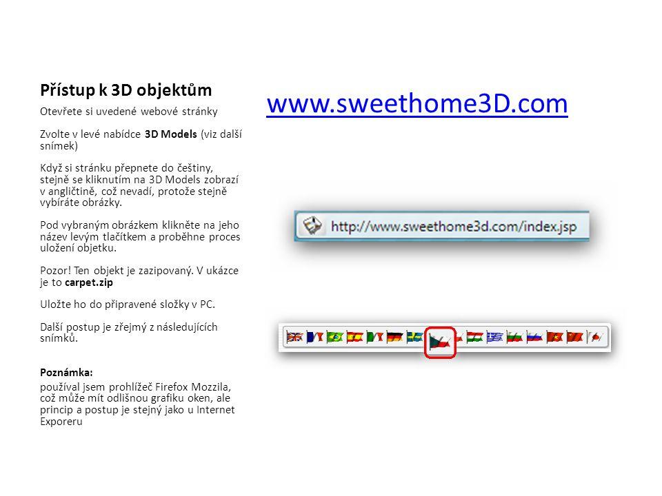 www.sweethome3D.com Přístup k 3D objektům
