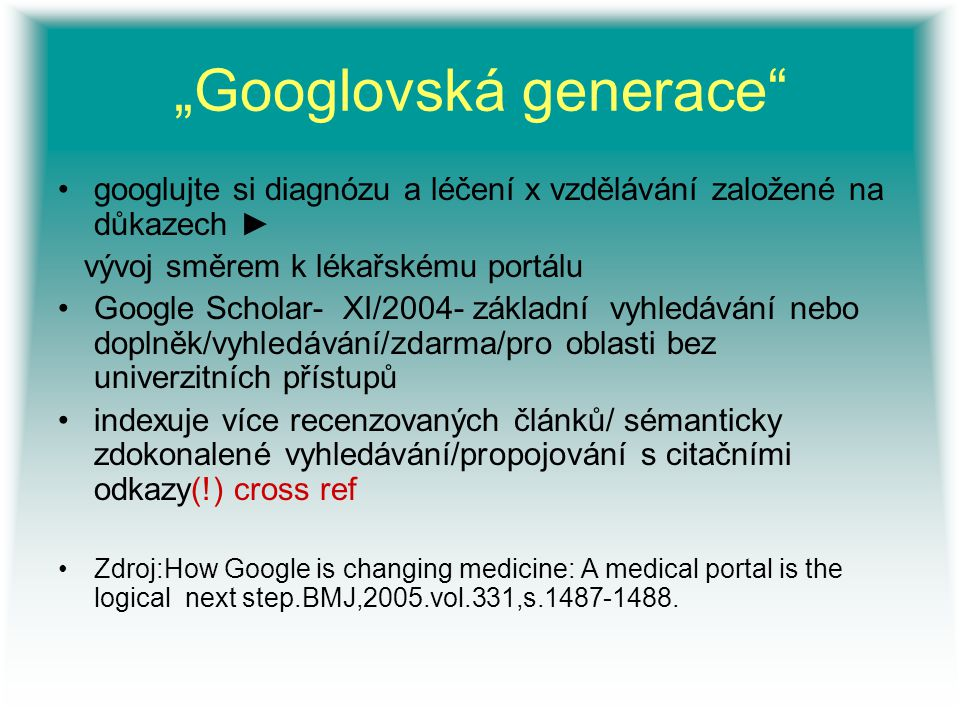 """""""Googlovská generace"""