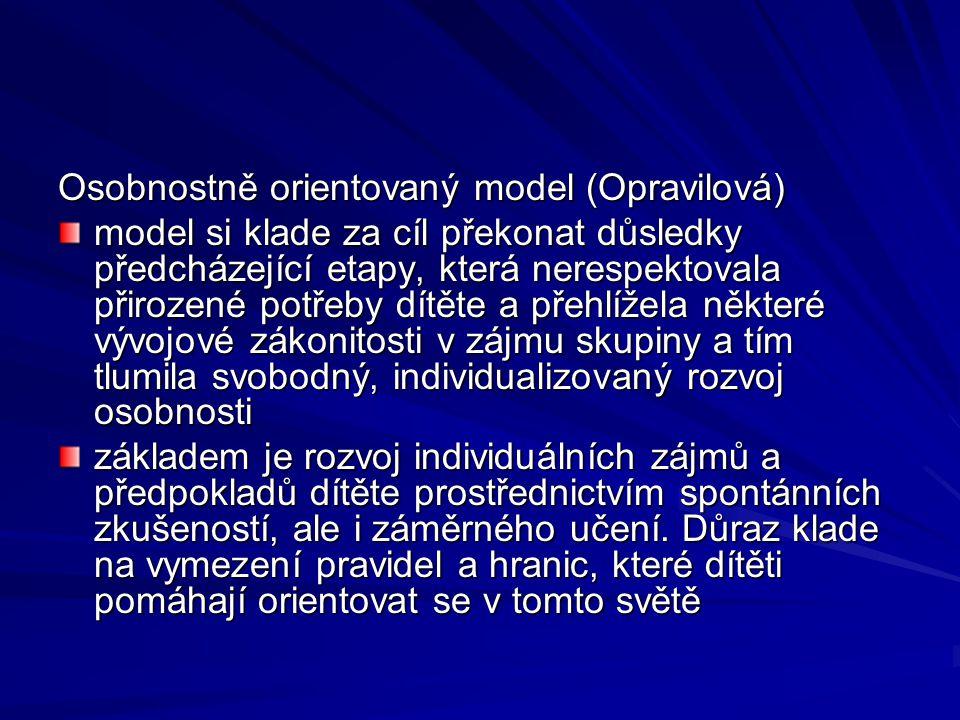Osobnostně orientovaný model (Opravilová)