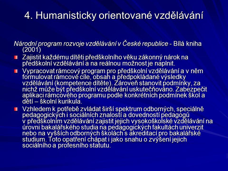 4. Humanisticky orientované vzdělávání