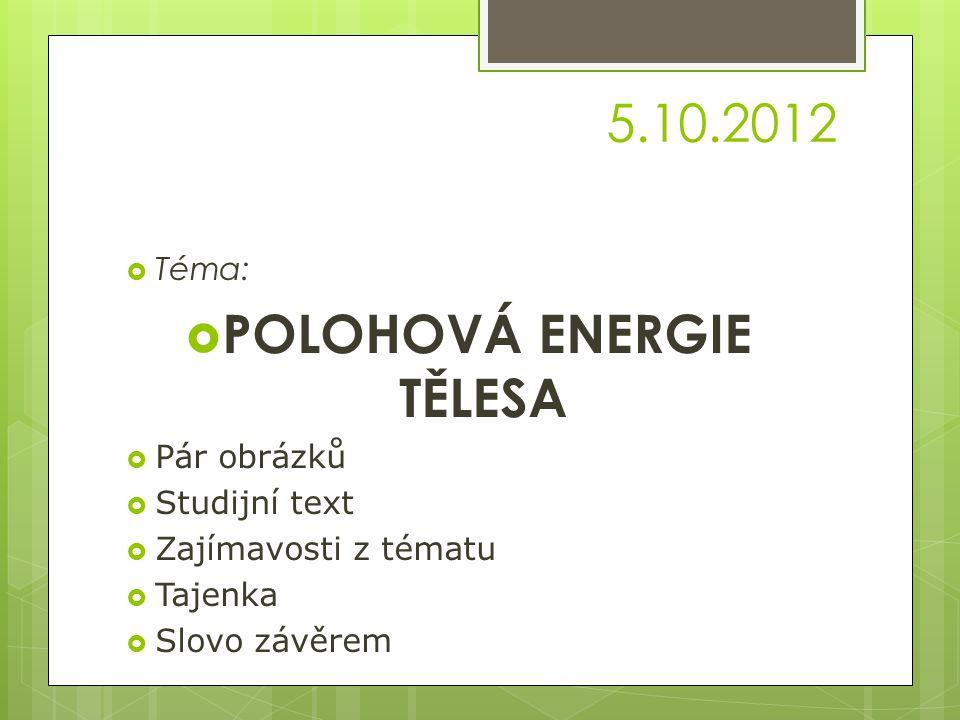 POLOHOVÁ ENERGIE TĚLESA