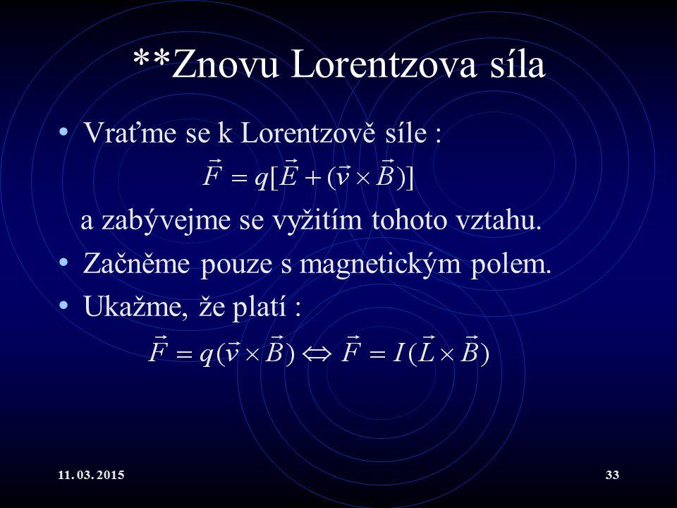 **Znovu Lorentzova síla