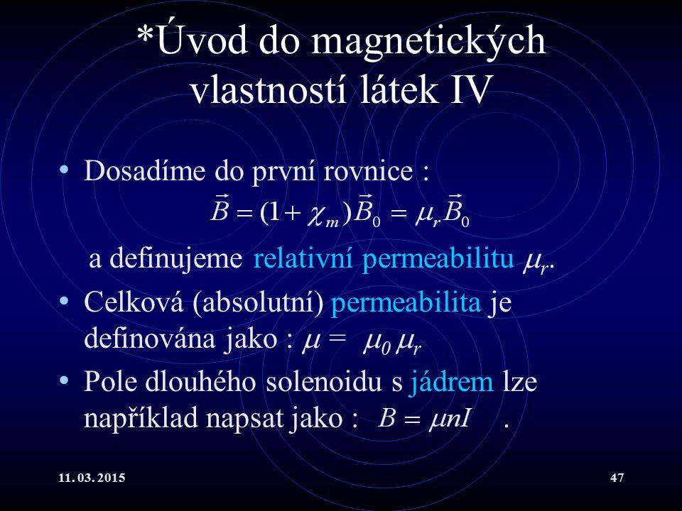 *Úvod do magnetických vlastností látek IV