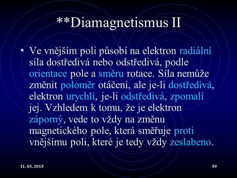 **Diamagnetismus II