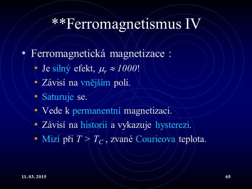 **Ferromagnetismus IV