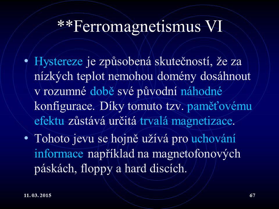 **Ferromagnetismus VI