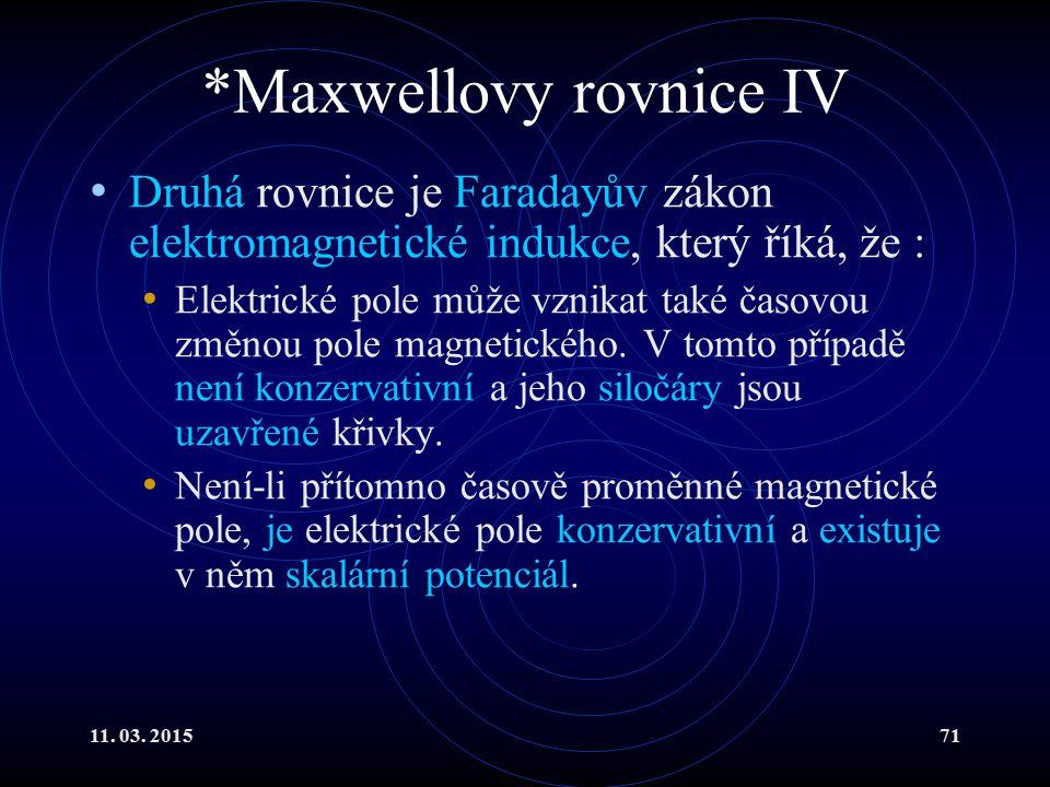 *Maxwellovy rovnice IV