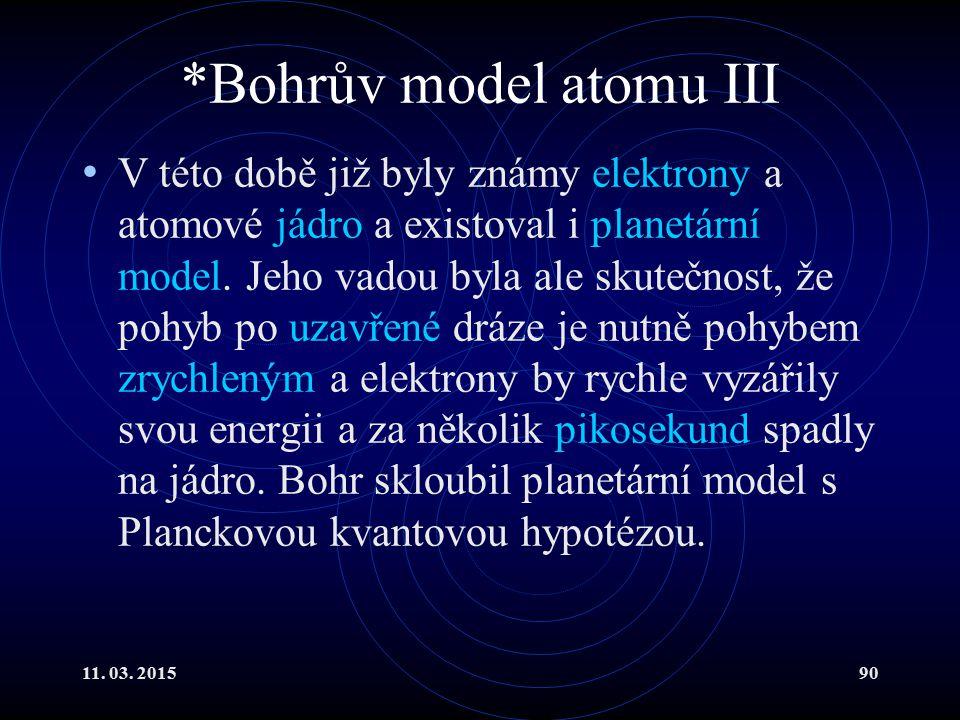 *Bohrův model atomu III
