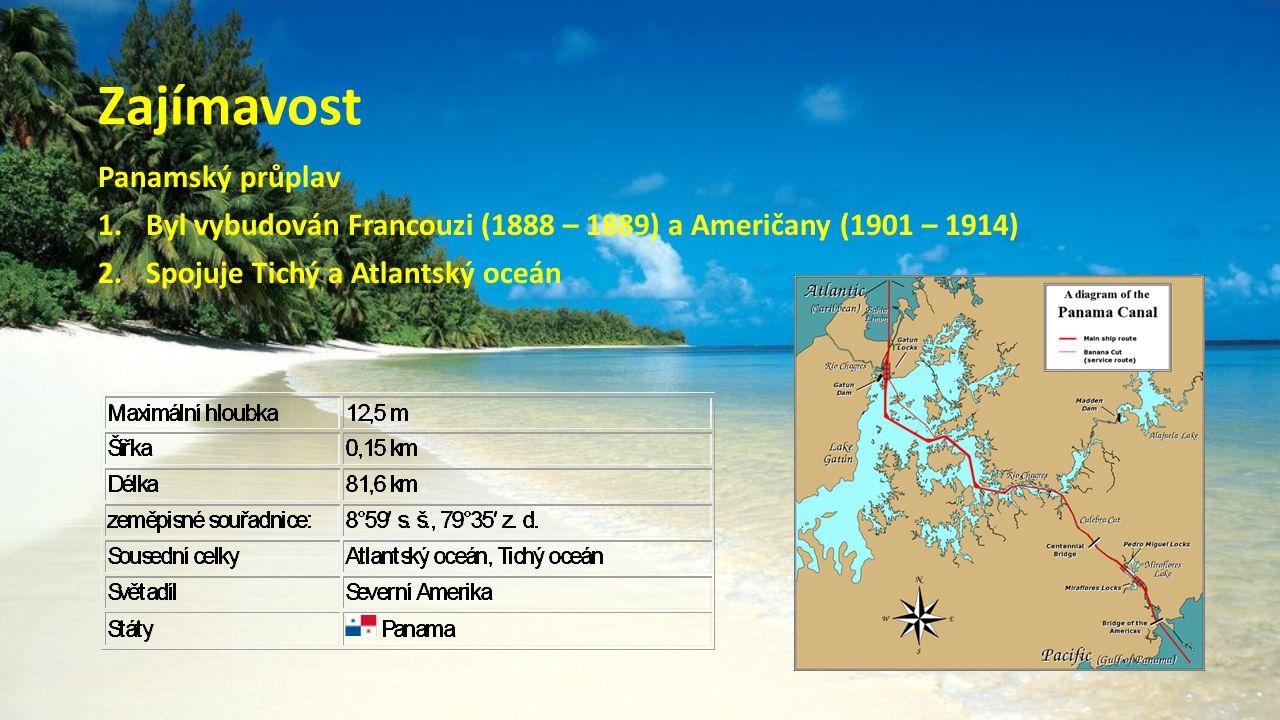 Zajímavost Panamský průplav
