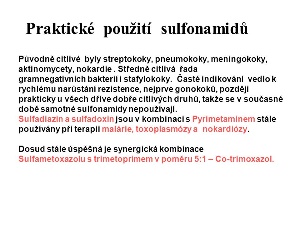 Praktické použití sulfonamidů