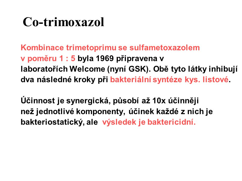 Co-trimoxazol Kombinace trimetoprimu se sulfametoxazolem