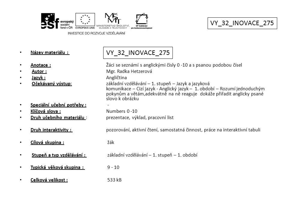 VY_32_INOVACE_275 VY_32_INOVACE_275 Název materiálu :