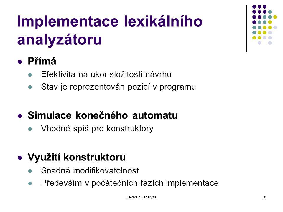 Implementace lexikálního analyzátoru