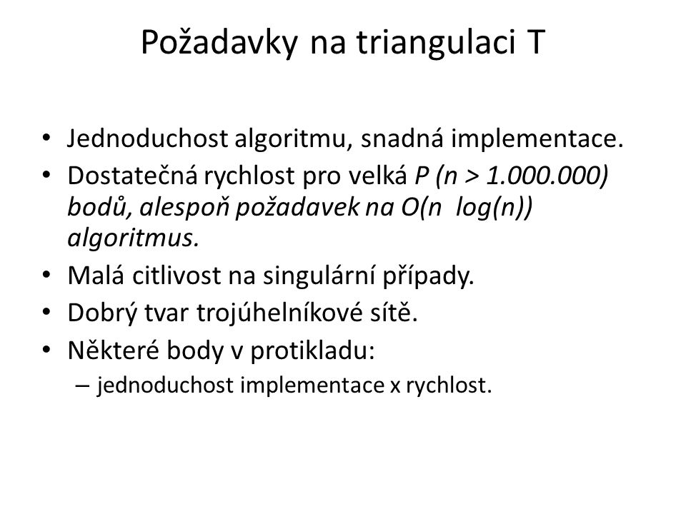 Požadavky na triangulaci T