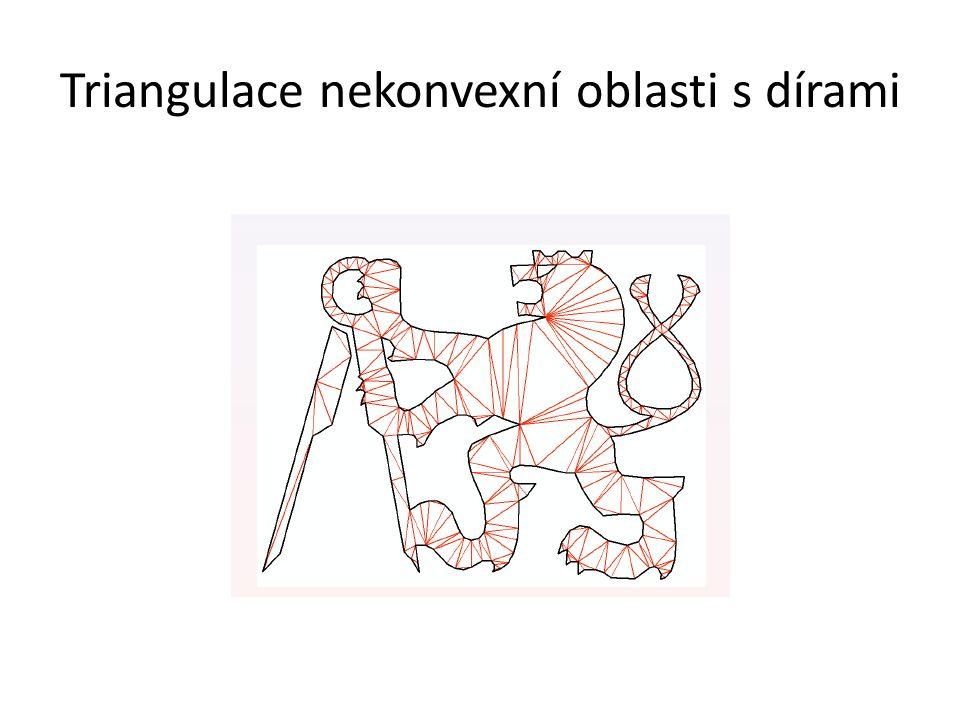 Triangulace nekonvexní oblasti s dírami