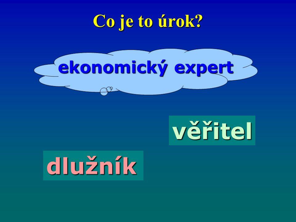 Co je to úrok ekonomický expert věřitel dlužník