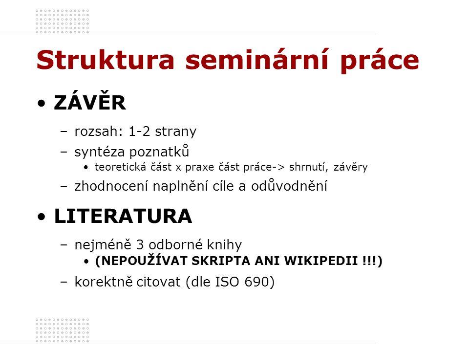 Struktura seminární práce
