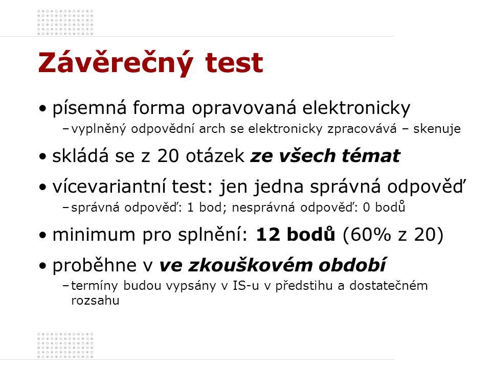 Závěrečný test písemná forma opravovaná elektronicky