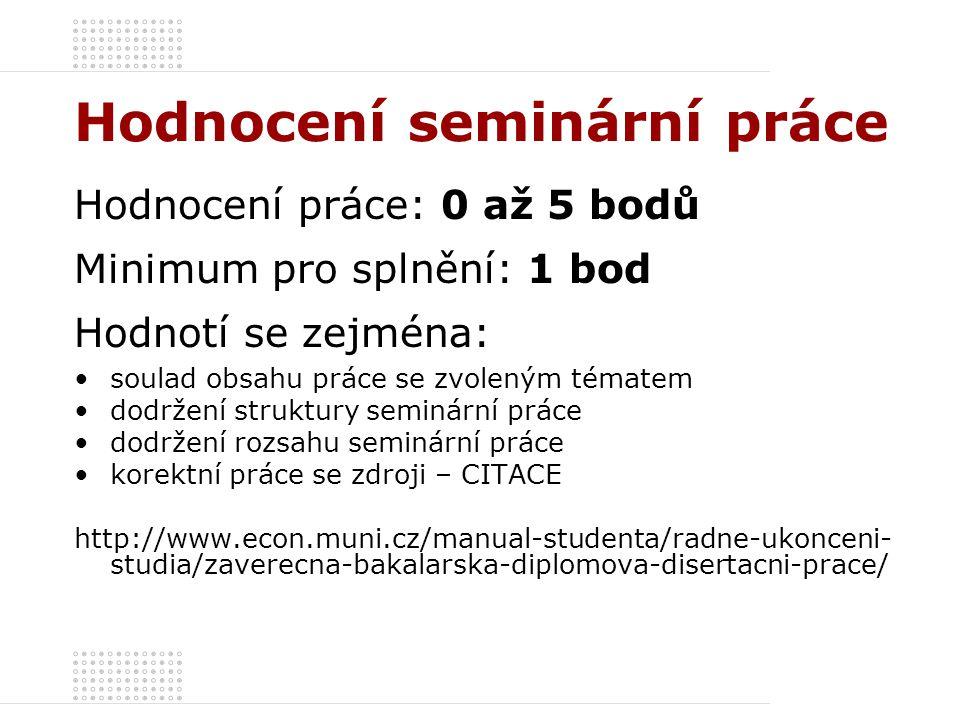 Hodnocení seminární práce