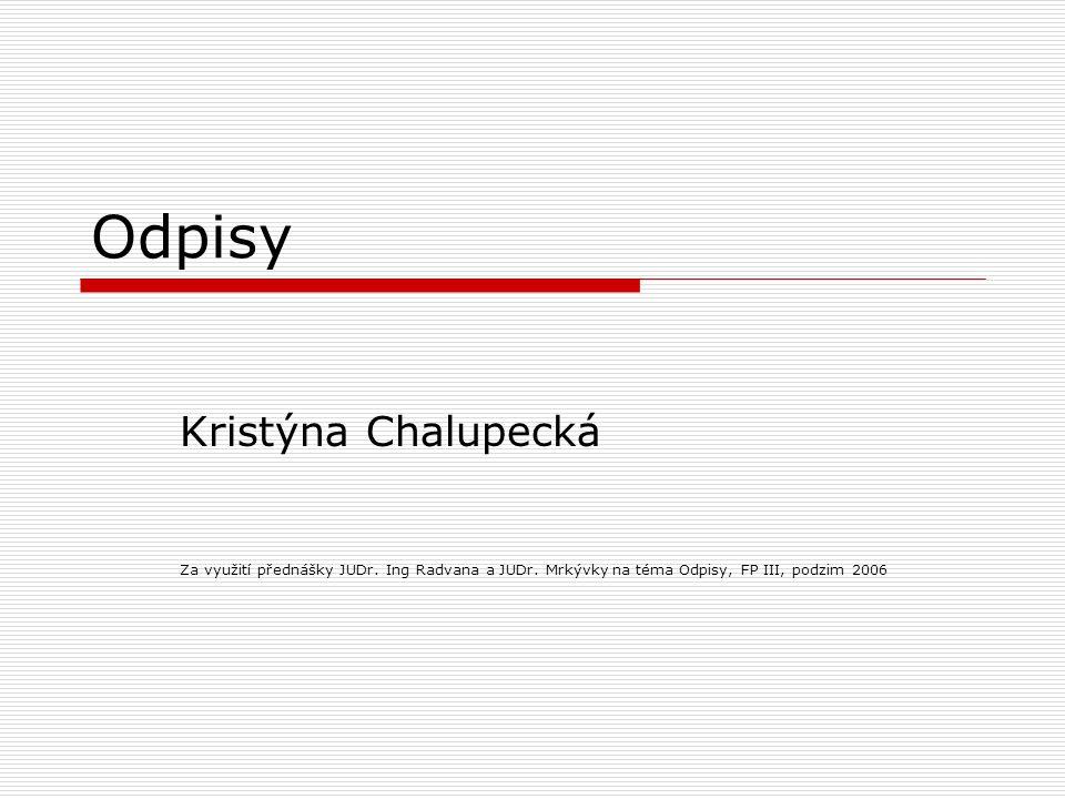 Odpisy Kristýna Chalupecká